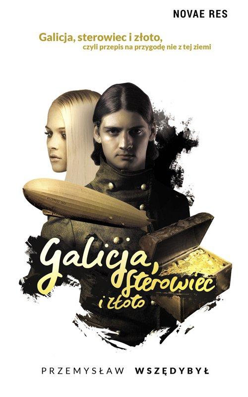 Galicja, sterowiec i złoto - Ebook (Książka EPUB) do pobrania w formacie EPUB