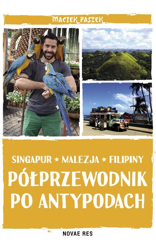 Półprzewodnik po Antypodach. Singapur. Malezja. Filipiny - Ebook (Książka na Kindle) do pobrania w formacie MOBI