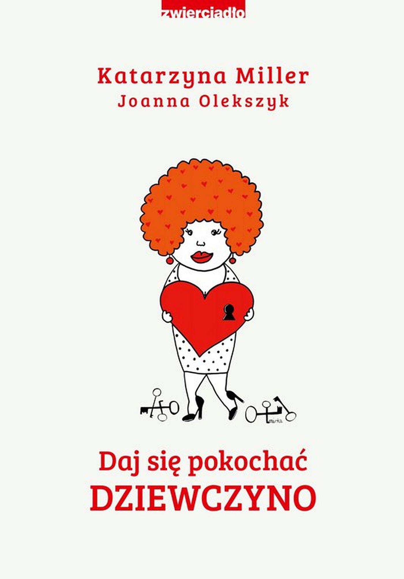 Daj się pokochać dziewczyno - Ebook (Książka EPUB) do pobrania w formacie EPUB