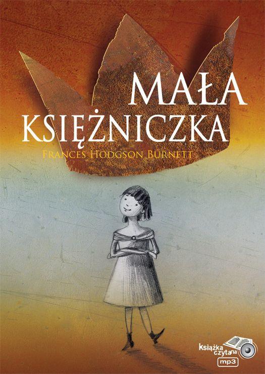 Mała Księżniczka - Audiobook (Książka audio MP3) do pobrania w całości w archiwum ZIP