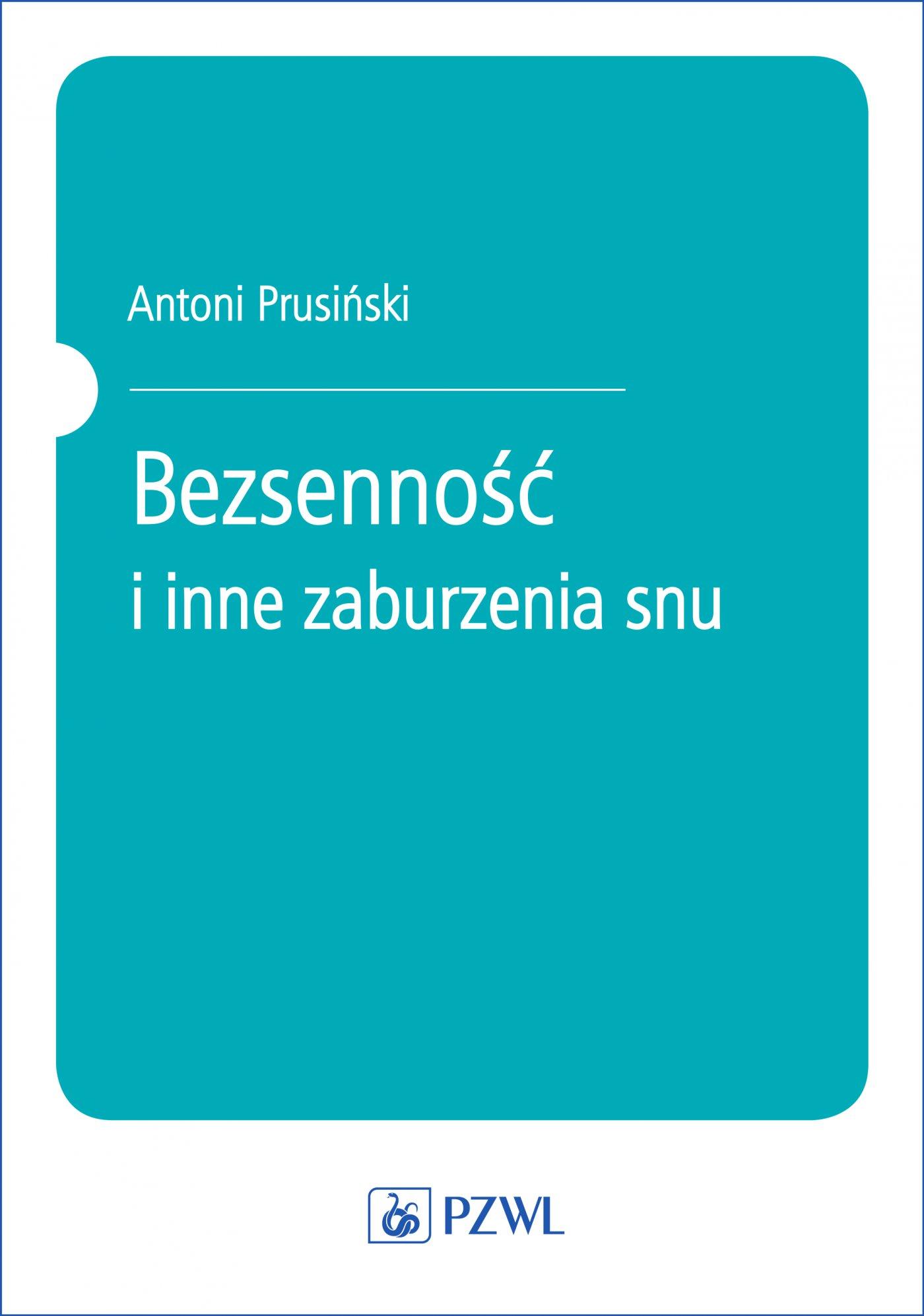 Bezsenność i inne zaburzenia snu - Ebook (Książka EPUB) do pobrania w formacie EPUB