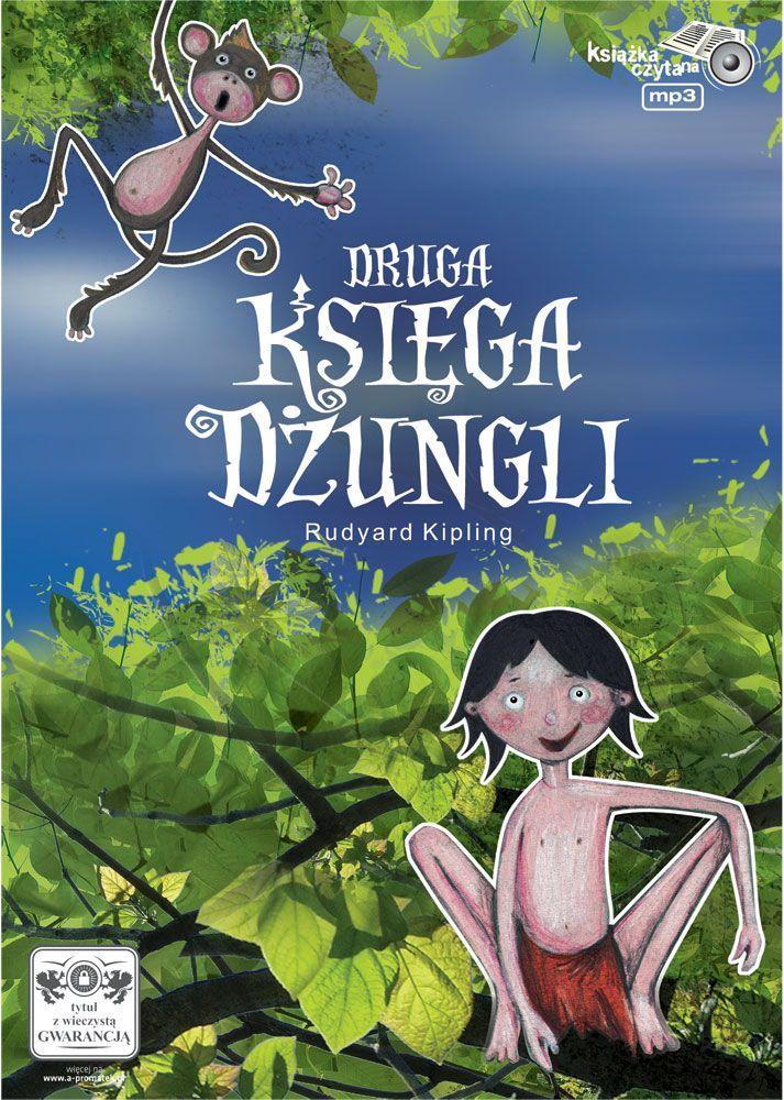 Druga Księga Dżungli - Audiobook (Książka audio MP3) do pobrania w całości w archiwum ZIP