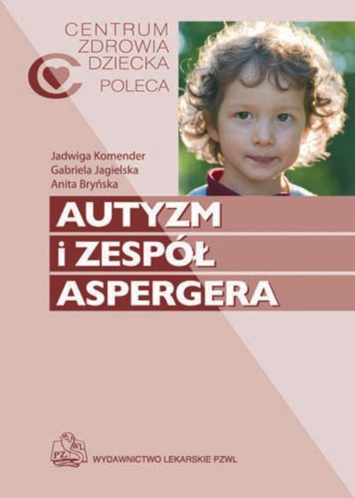 Autyzm i zespół Aspergera - Ebook (Książka na Kindle) do pobrania w formacie MOBI