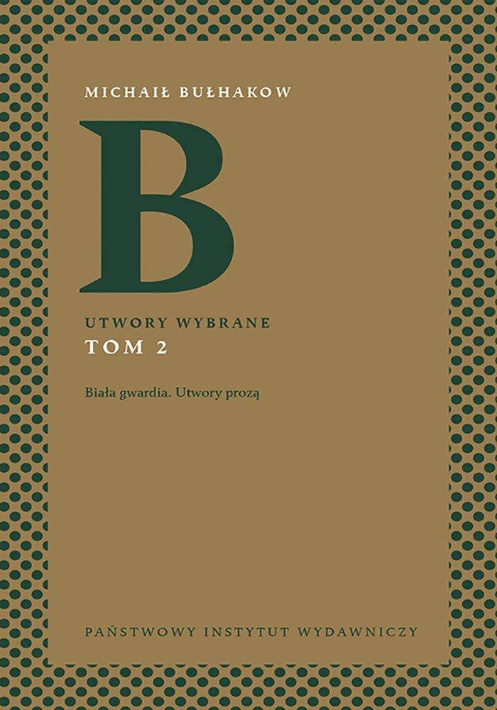 Michaił Bułhakow. Utwory wybrane. Tom 2 - Ebook (Książka na Kindle) do pobrania w formacie MOBI