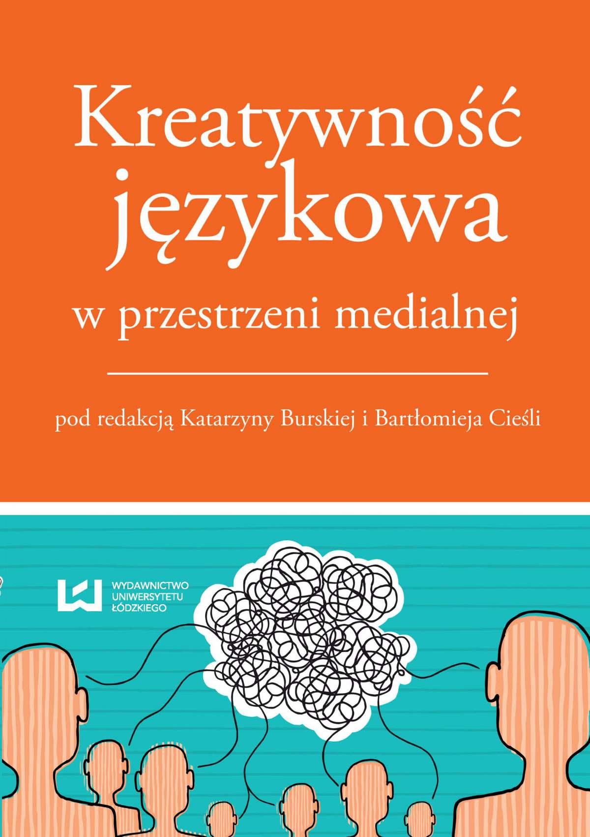 Kreatywność językowa w przestrzeni medialnej - Ebook (Książka na Kindle) do pobrania w formacie MOBI