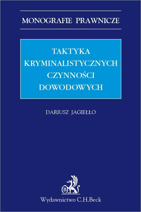 Taktyka kryminalistycznych czynności dowodowych - Ebook (Książka PDF) do pobrania w formacie PDF