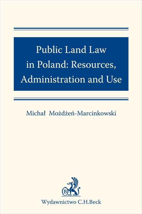 Public Land Law in Poland: Resources Administration and Use - Ebook (Książka PDF) do pobrania w formacie PDF