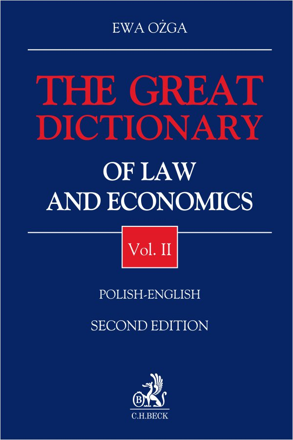 The Great Dictionary of Law and Economics. Vol. II. Polish - English - Ebook (Książka PDF) do pobrania w formacie PDF