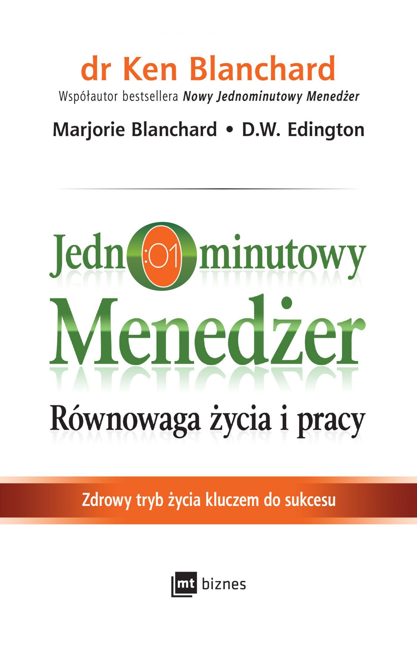 Jednominutowy Menedżer. Równowaga życia i pracy - Audiobook (Książka audio MP3) do pobrania w całości w archiwum ZIP