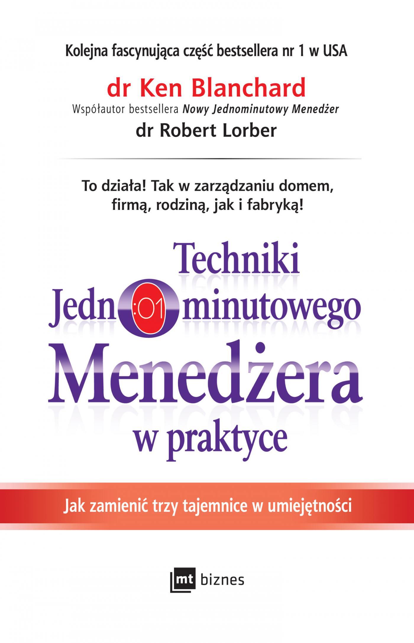 Techniki Jednominutowego Menedżera w praktyce - Ebook (Książka EPUB) do pobrania w formacie EPUB