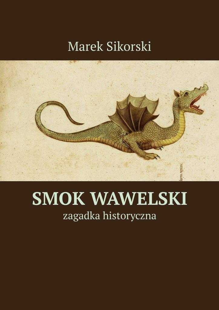 Smok wawelski - Ebook (Książka na Kindle) do pobrania w formacie MOBI