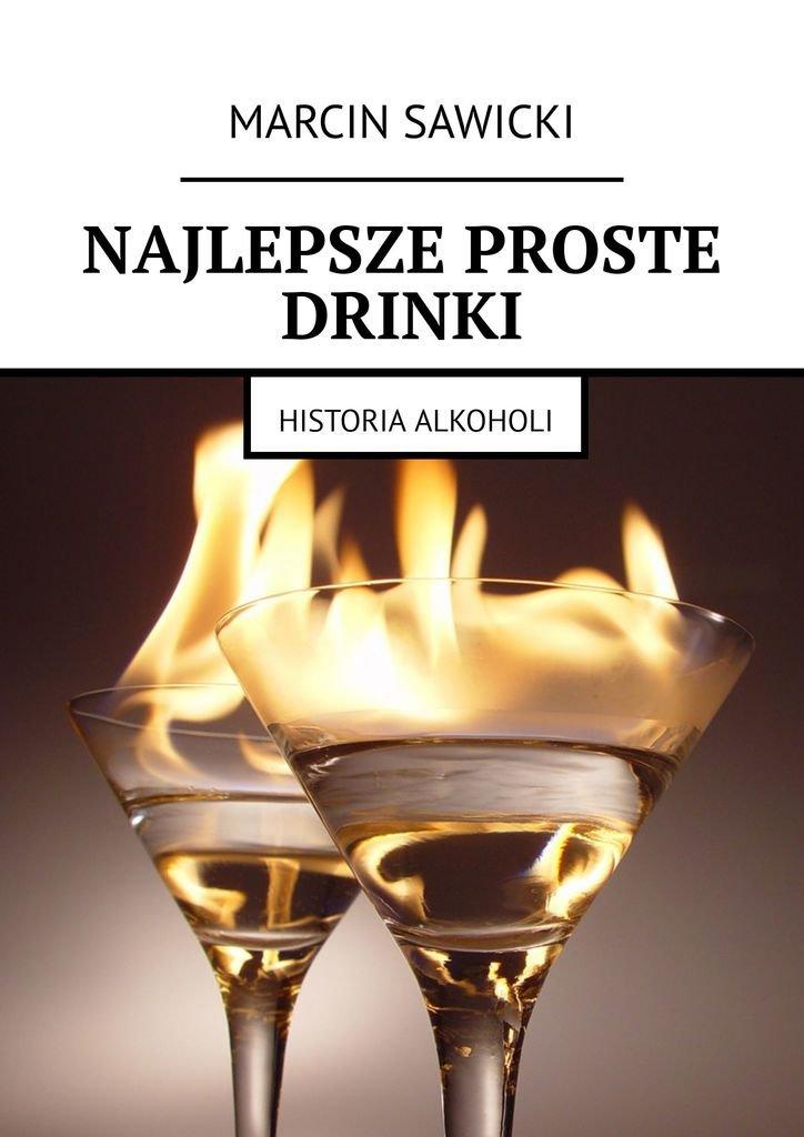 Najlepsze proste drinki - Ebook (Książka na Kindle) do pobrania w formacie MOBI