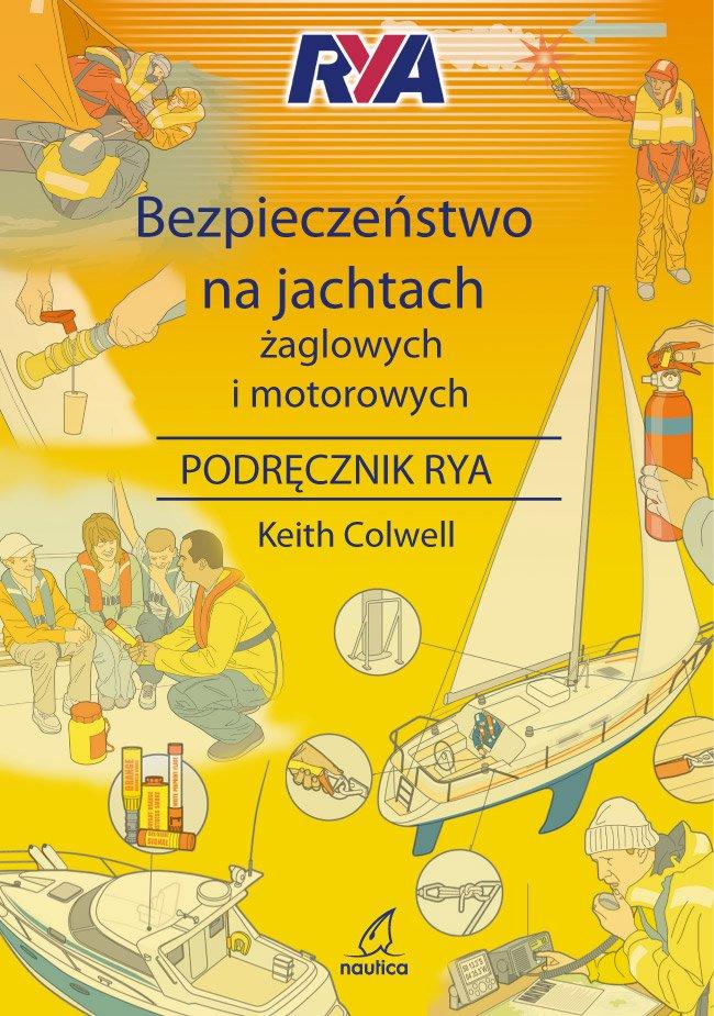 Bezpieczeństwo na jachtach żaglowych i motorowych - Ebook (Książka PDF) do pobrania w formacie PDF