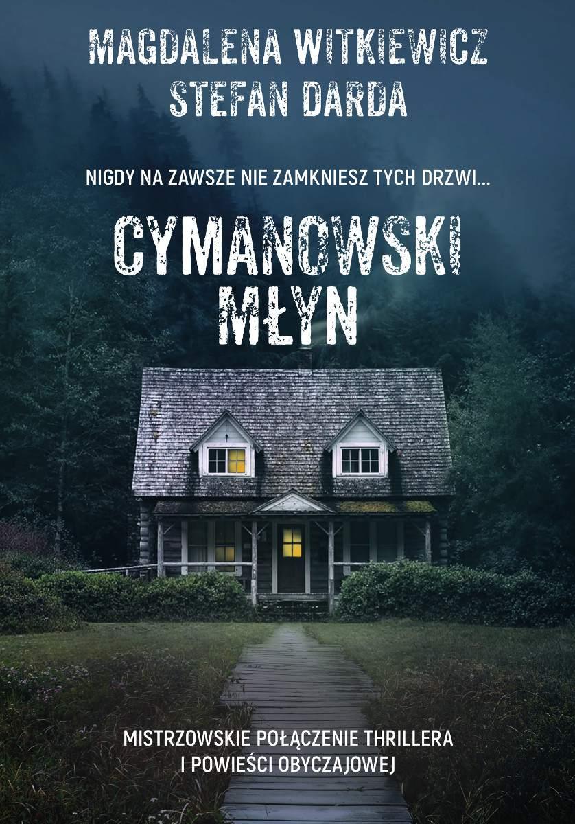 Cymanowski Młyn - Ebook (Książka na Kindle) do pobrania w formacie MOBI