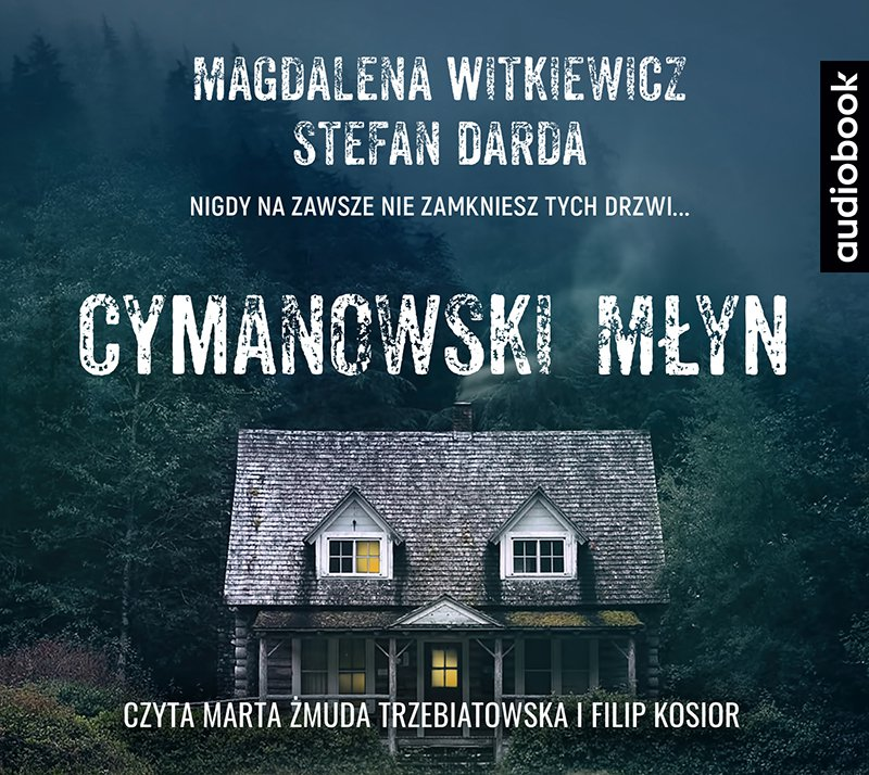 Cymanowski Młyn - Audiobook (Książka audio MP3) do pobrania w całości w archiwum ZIP