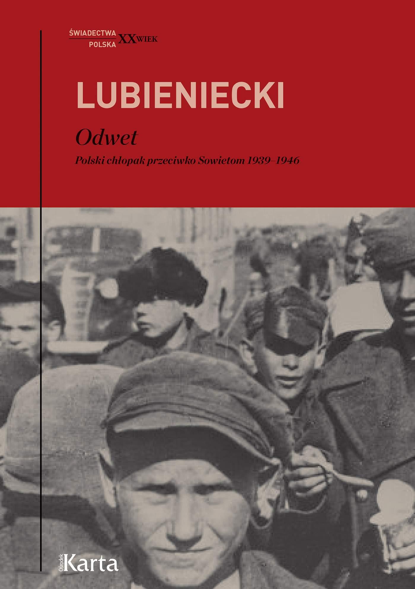 Odwet. Polski chłopak przeciwko Sowietom 1939–1946 - Ebook (Książka EPUB) do pobrania w formacie EPUB
