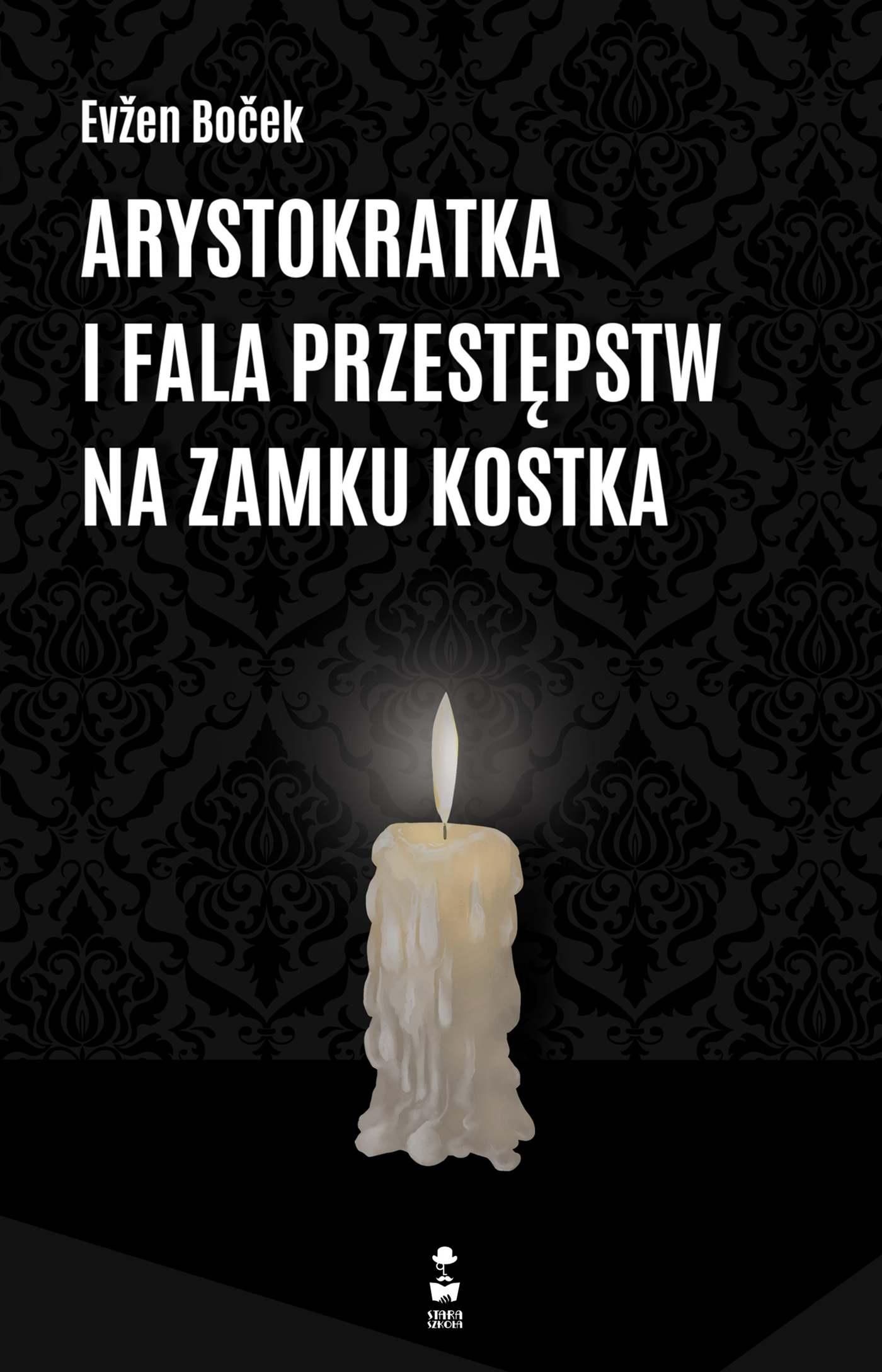 Arystokratka i fala przestępstw na zamku Kostka - Ebook (Książka na Kindle) do pobrania w formacie MOBI