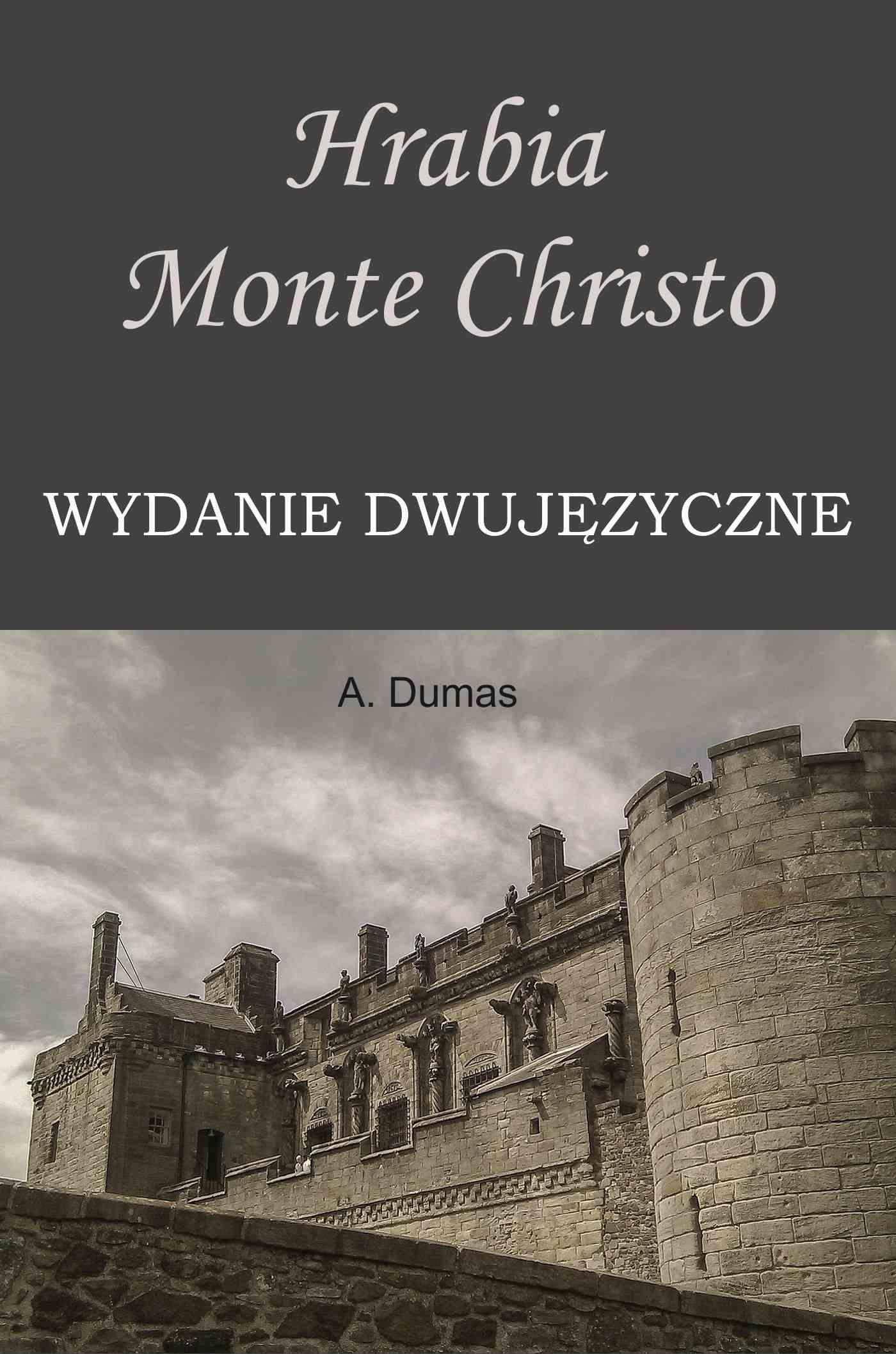 Hrabia Monte Christo. Wydanie dwujęzyczne - Ebook (Książka PDF) do pobrania w formacie PDF