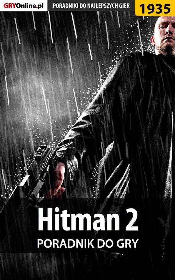 Hitman 2 - poradnik do gry - Ebook (Książka PDF) do pobrania w formacie PDF