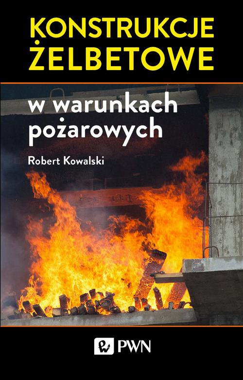 Konstrukcje żelbetowe w warunkach pożarowych - Ebook (Książka na Kindle) do pobrania w formacie MOBI