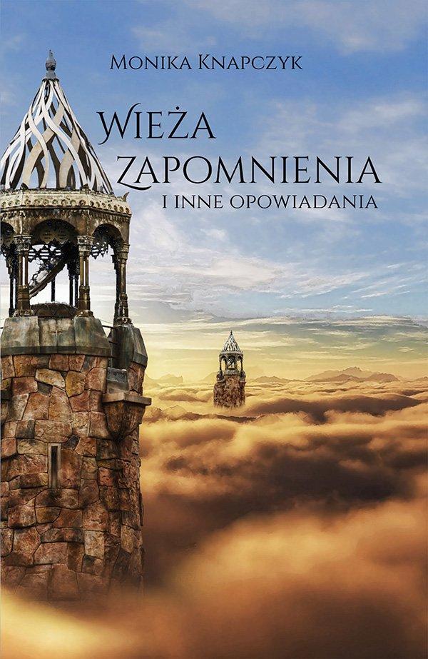 Wieża zapomnienia - Ebook (Książka PDF) do pobrania w formacie PDF