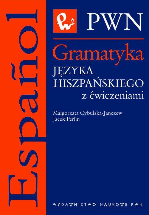 Gramatyka języka hiszpańskiego z ćwiczeniami - Ebook (Książka na Kindle) do pobrania w formacie MOBI