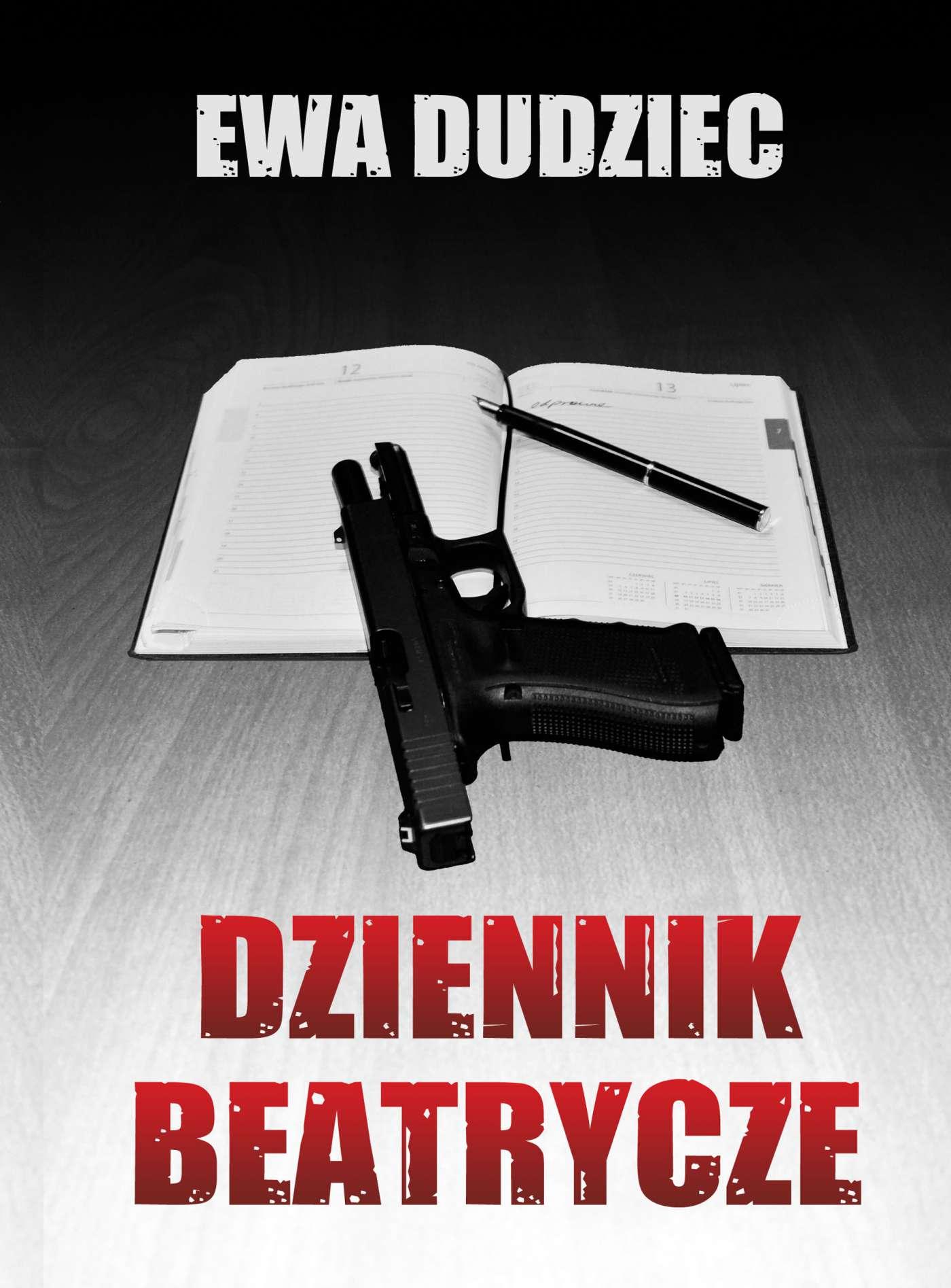Dziennik Beatrycze - Ebook (Książka na Kindle) do pobrania w formacie MOBI