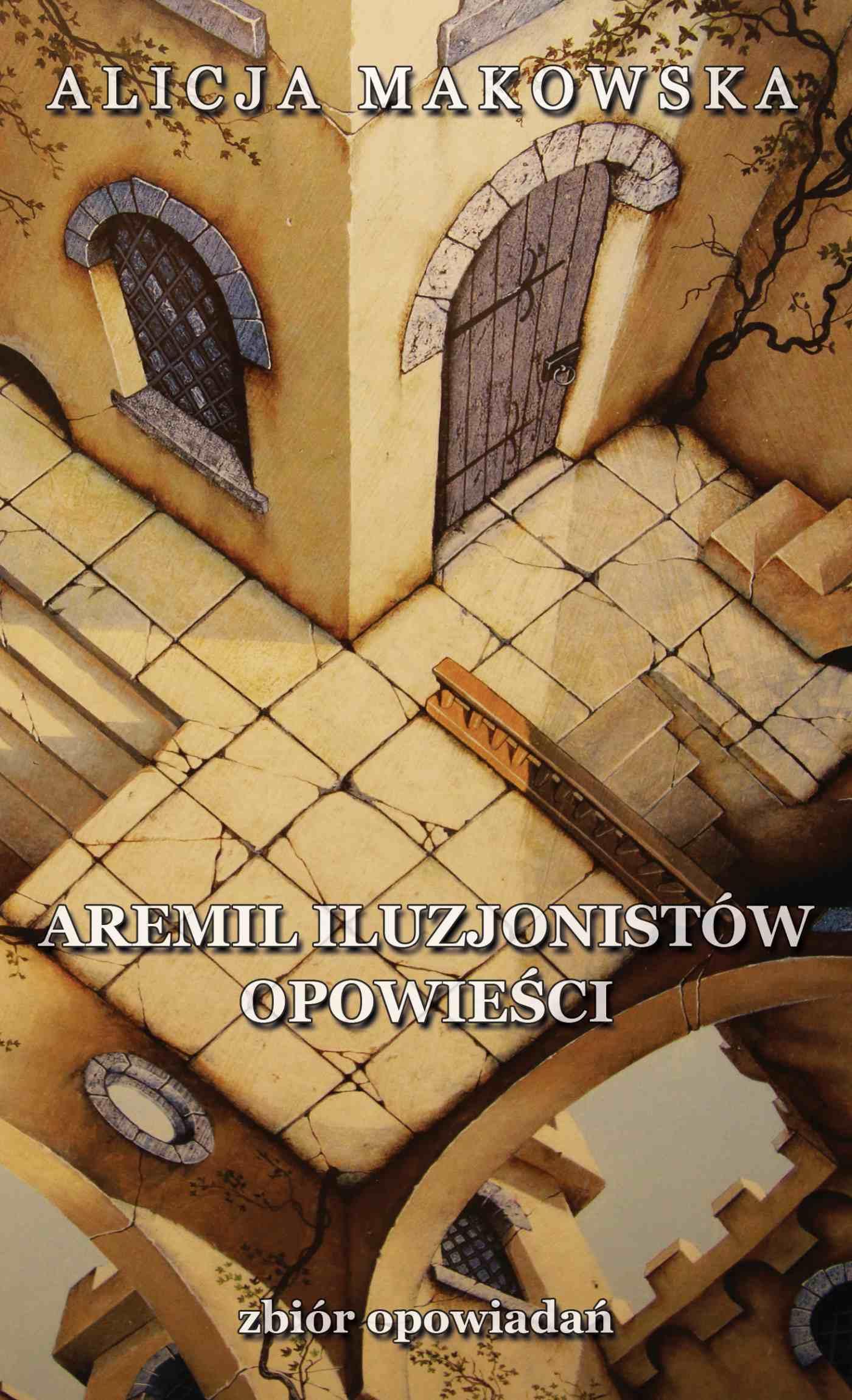 Aremil Iluzjonistów: opowieści - Ebook (Książka na Kindle) do pobrania w formacie MOBI