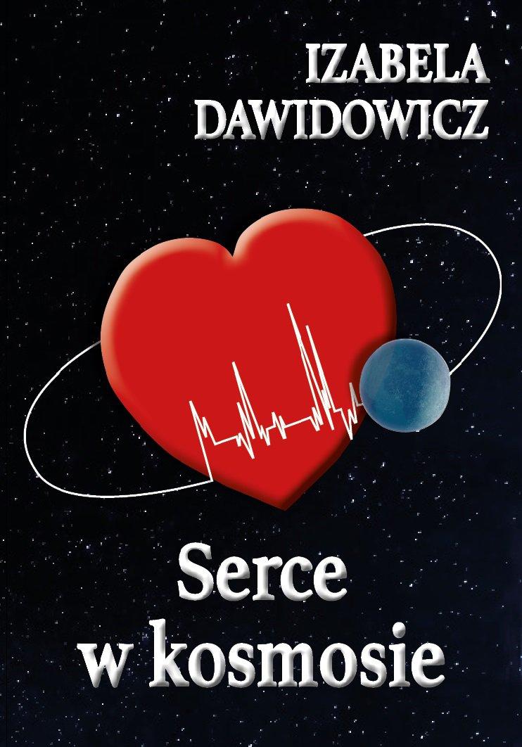 Serce w kosmosie - Ebook (Książka na Kindle) do pobrania w formacie MOBI