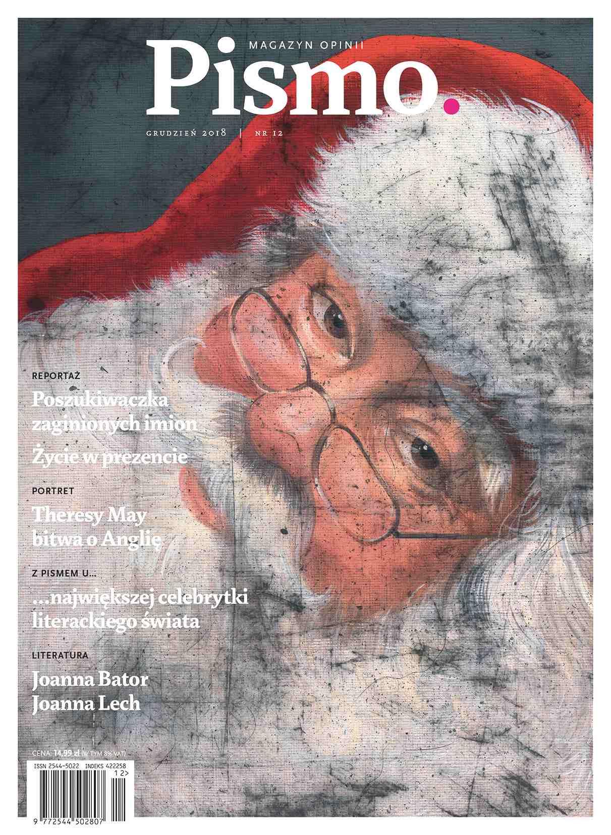 Pismo. Magazyn Opinii 12/2018 - Audiobook (Książka audio MP3) do pobrania w całości w archiwum ZIP