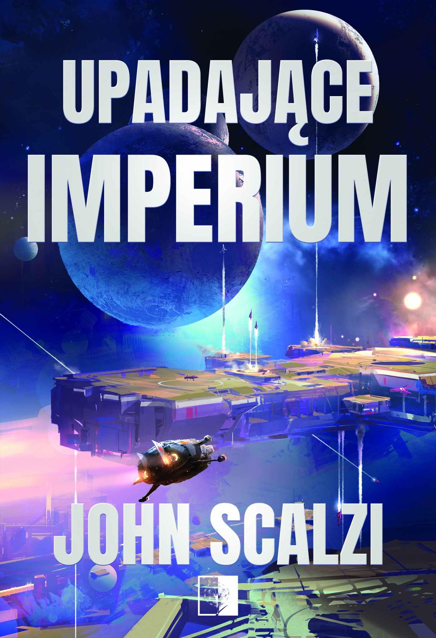 Upadające Imperium - Ebook (Książka na Kindle) do pobrania w formacie MOBI