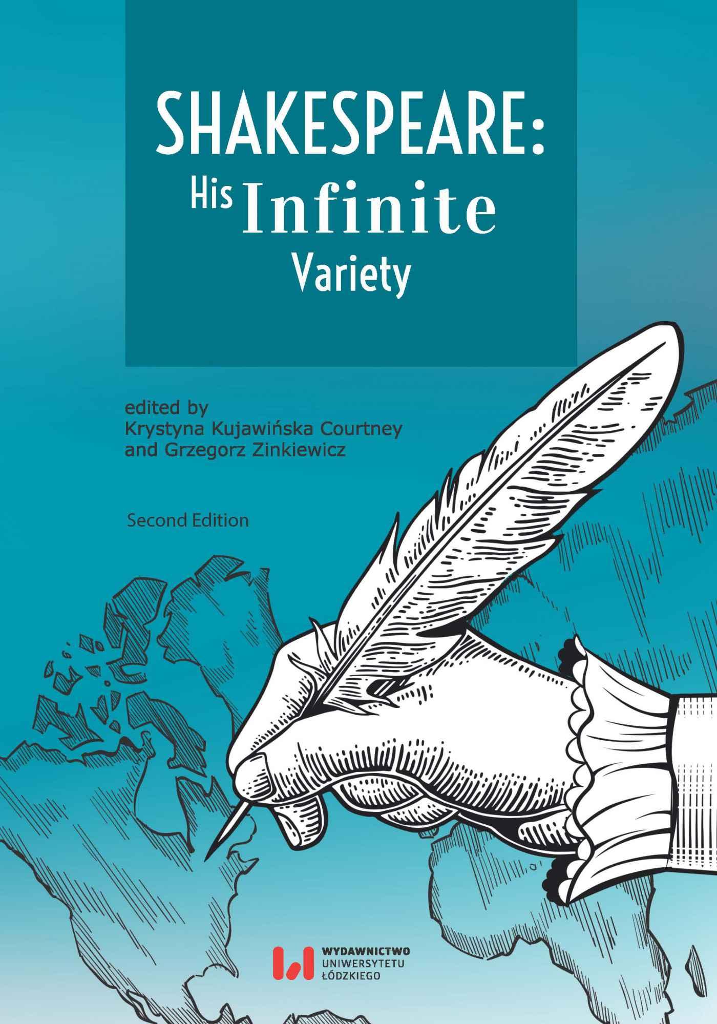 Shakespeare: His Infinite Variety. Celebrating the 400th Anniversary of His Death. Second Edition - Ebook (Książka PDF) do pobrania w formacie PDF