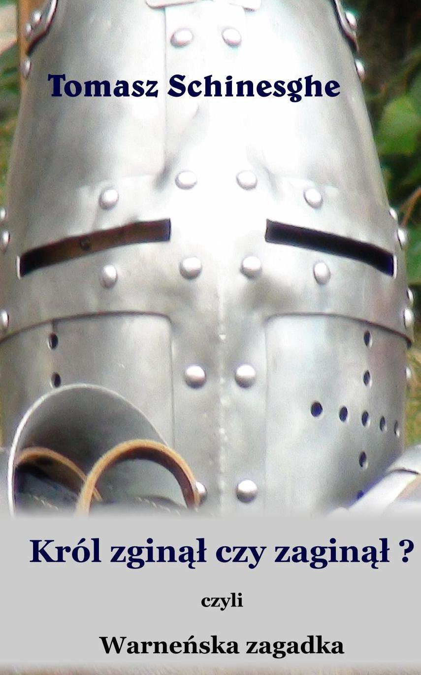 Król zginął czy zaginął? Warneńska zagadka - Ebook (Książka EPUB) do pobrania w formacie EPUB