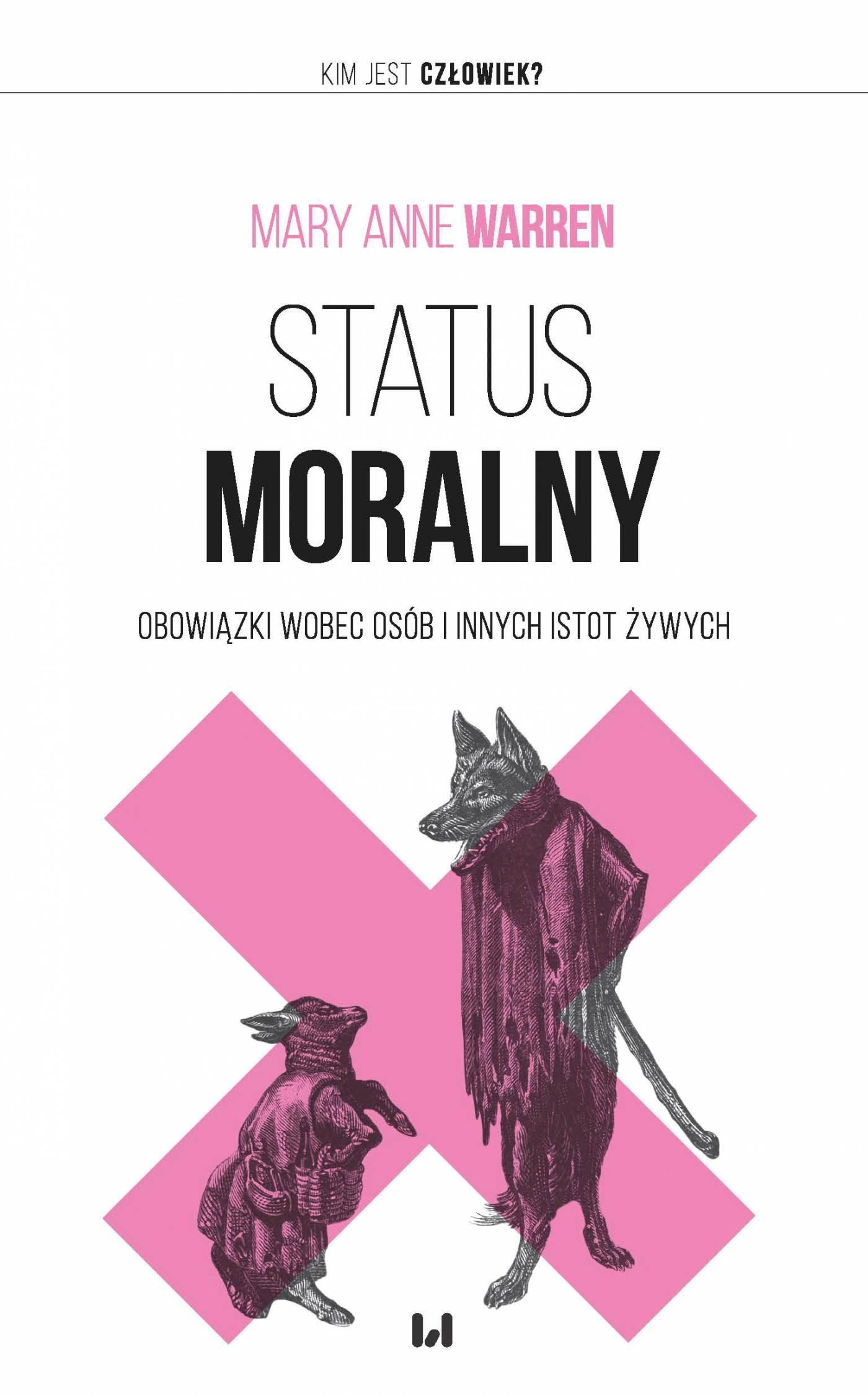 Status moralny. Obowiązki wobec osób i innych istot żywych - Ebook (Książka EPUB) do pobrania w formacie EPUB