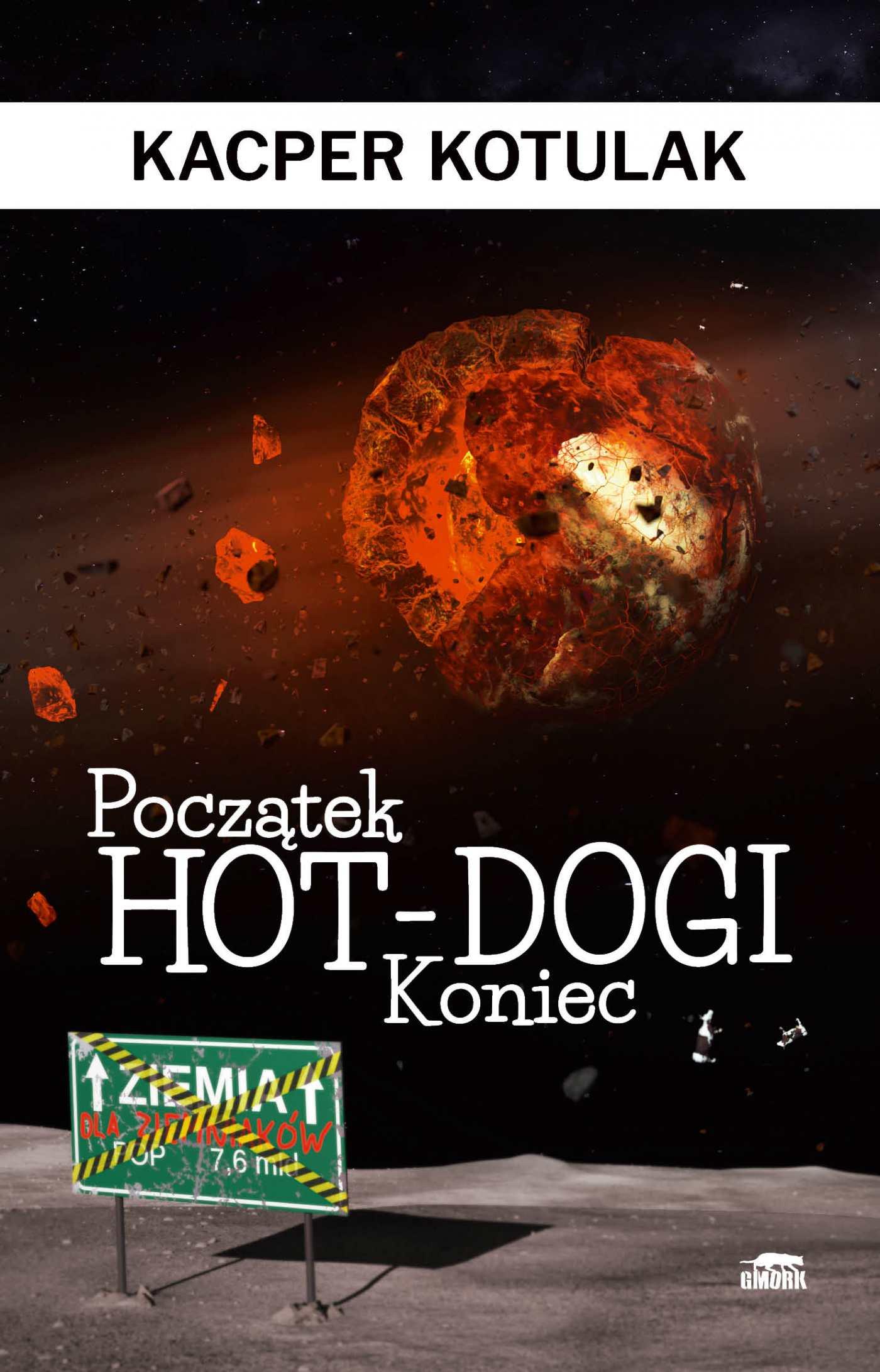 Początek, koniec i hot-dogi - Ebook (Książka na Kindle) do pobrania w formacie MOBI