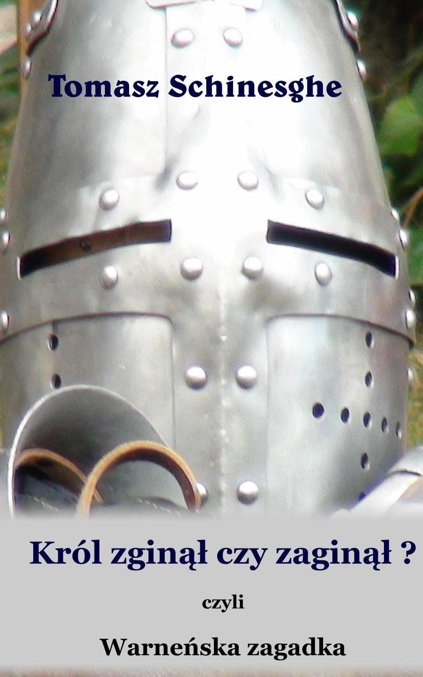Król zginął czy zaginął? Warneńska zagadka - Ebook (Książka na Kindle) do pobrania w formacie MOBI