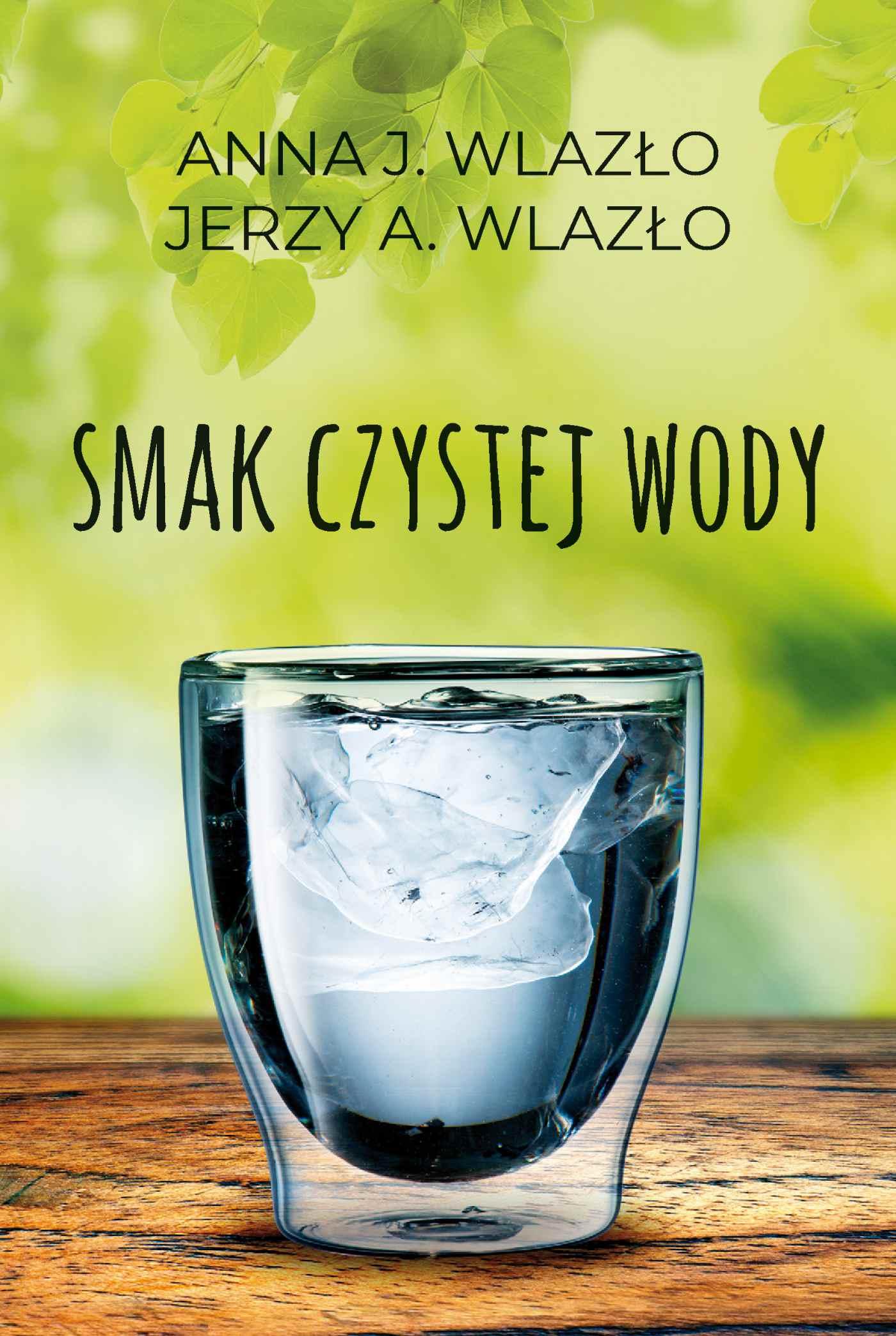 Smak czystej wody - Ebook (Książka EPUB) do pobrania w formacie EPUB