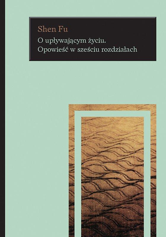 O upływającym życiu. Opowieść w sześciu rozdziałach - Ebook (Książka EPUB) do pobrania w formacie EPUB