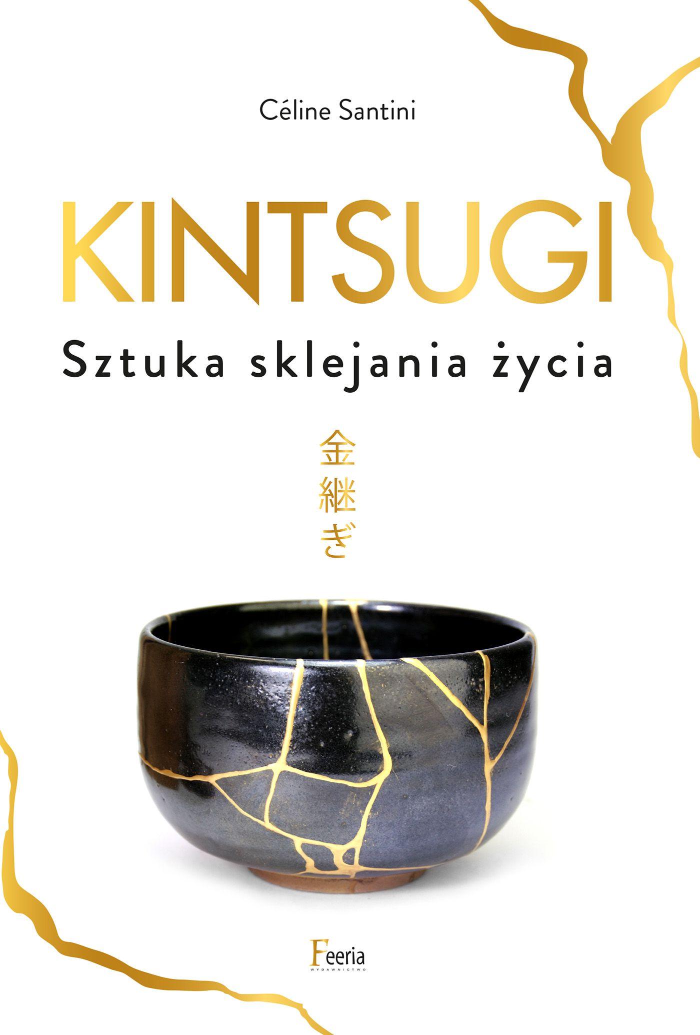 Kintsugi. Sztuka sklejania życia - Ebook (Książka PDF) do pobrania w formacie PDF