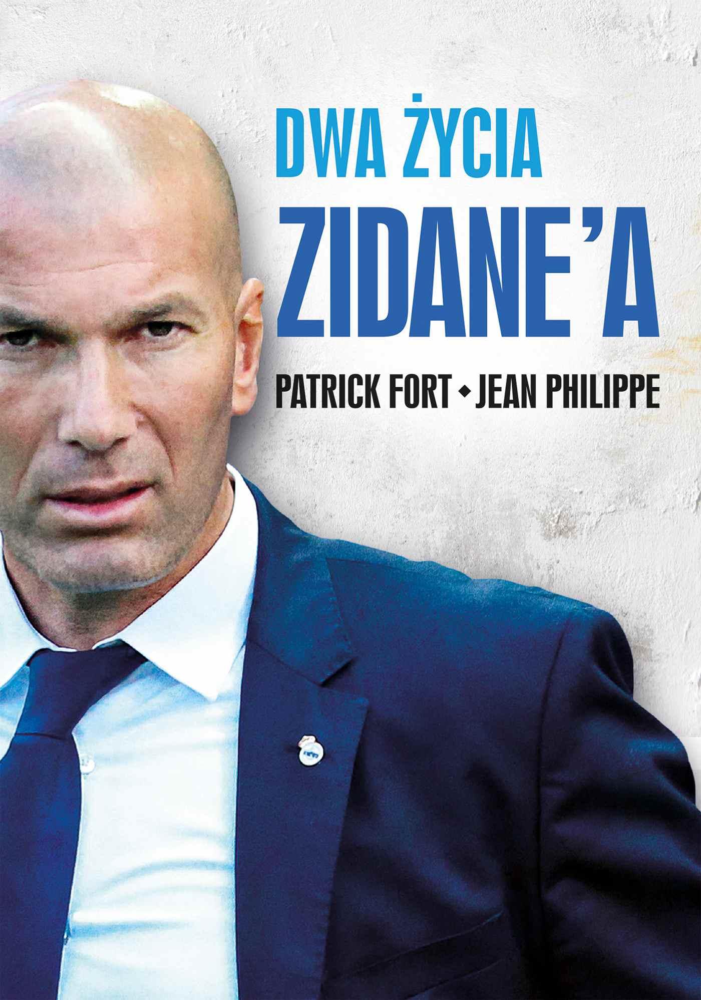 Dwa życia Zidane'a - Ebook (Książka EPUB) do pobrania w formacie EPUB