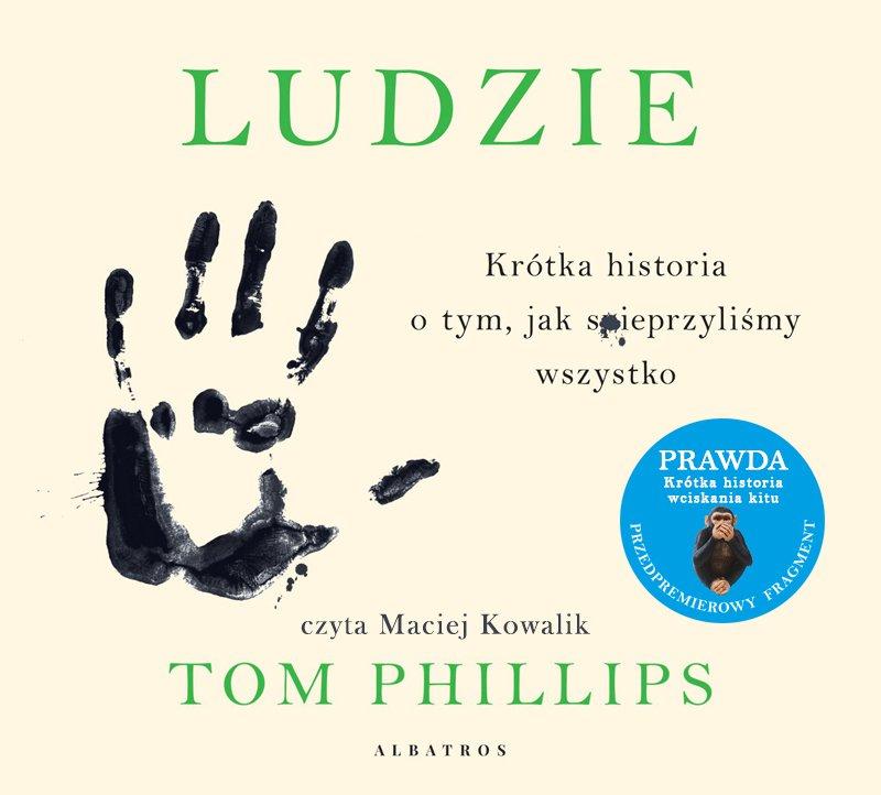 Ludzie. Krótka historia o tym, jak spieprzyliśmy wszystko - Audiobook (Książka audio MP3) do pobrania w całości w archiwum ZIP