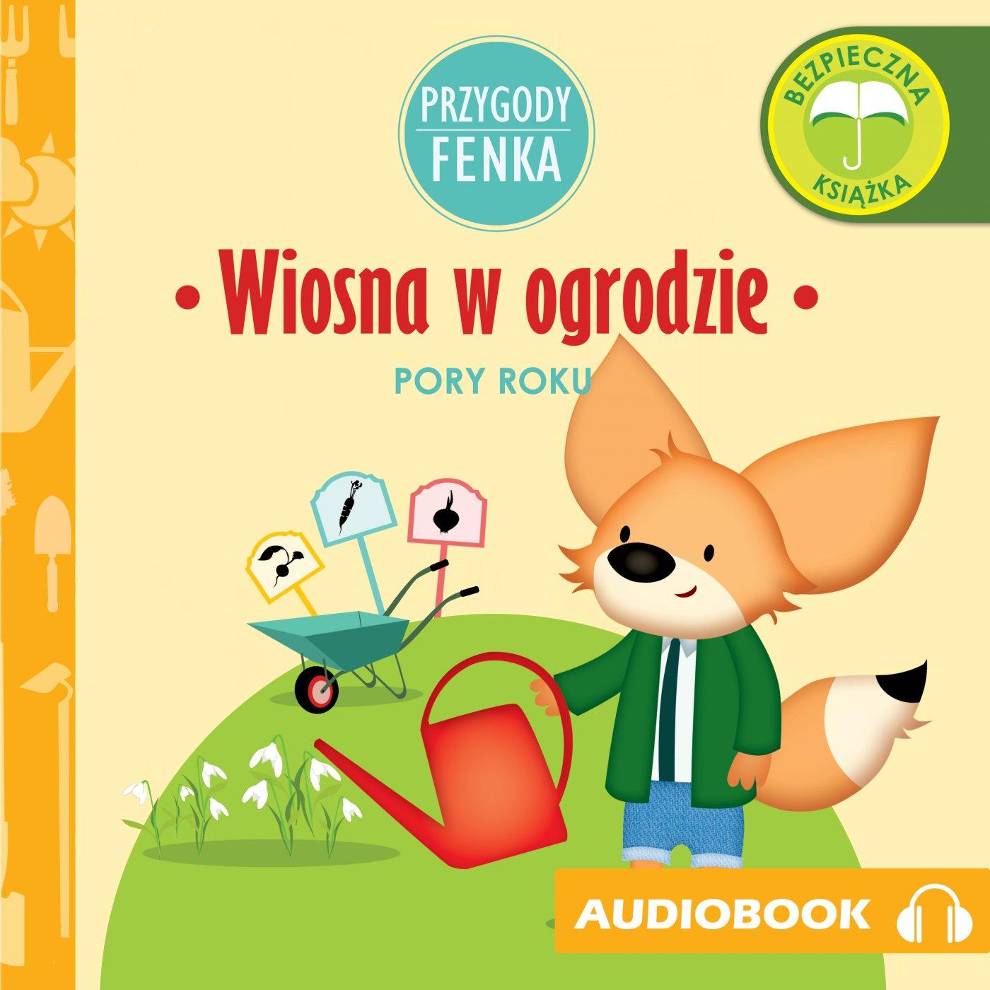 Przygody Fenka. Wiosna w ogrodzie. - Audiobook (Książka audio MP3) do pobrania w całości w archiwum ZIP
