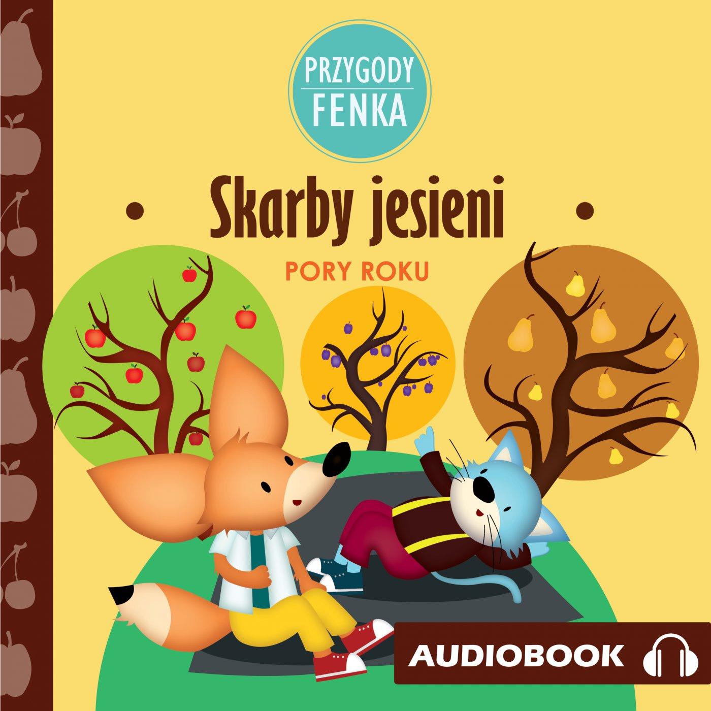 Przygody Fenka. Skarby jesieni - Audiobook (Książka audio MP3) do pobrania w całości w archiwum ZIP