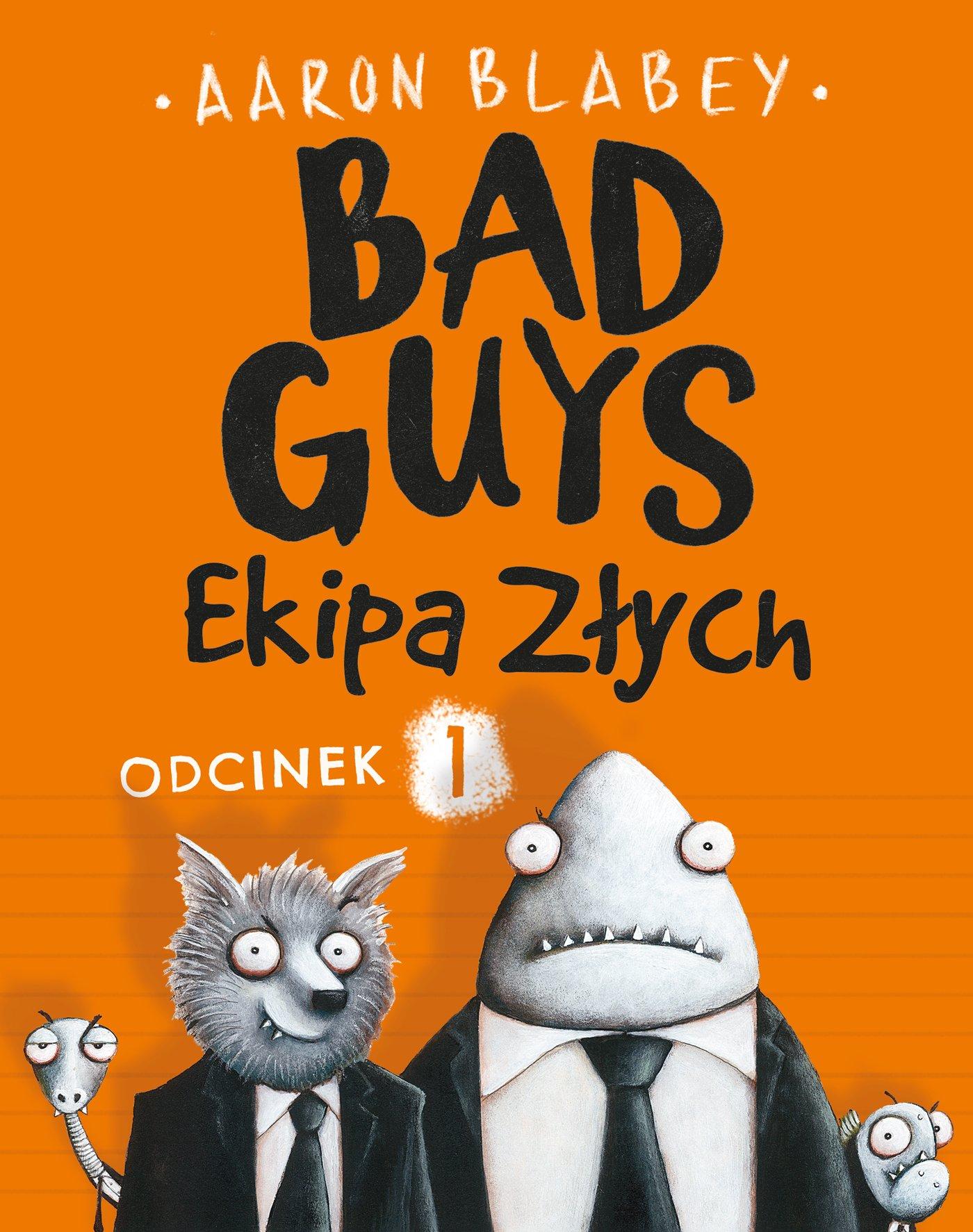 Bad Guys. Ekipa Złych Odcinek 1 - Ebook (Książka na Kindle) do pobrania w formacie MOBI