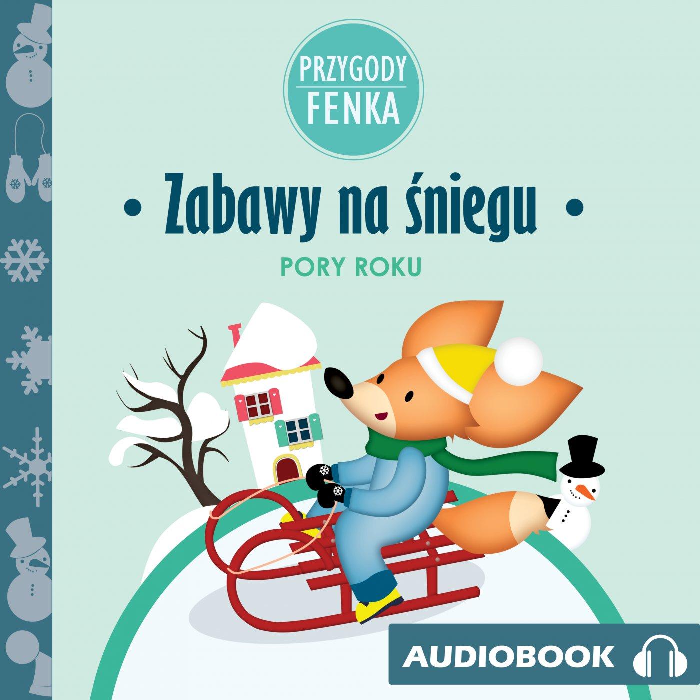 Przygody Fenka. Zabawy na śniegu - Audiobook (Książka audio MP3) do pobrania w całości w archiwum ZIP