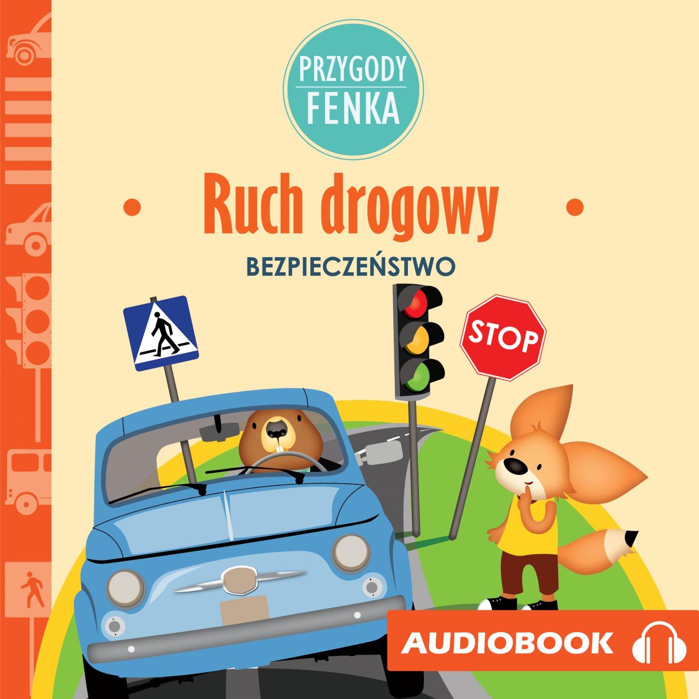 Przygody Fenka. Ruch drogowy - Audiobook (Książka audio MP3) do pobrania w całości w archiwum ZIP