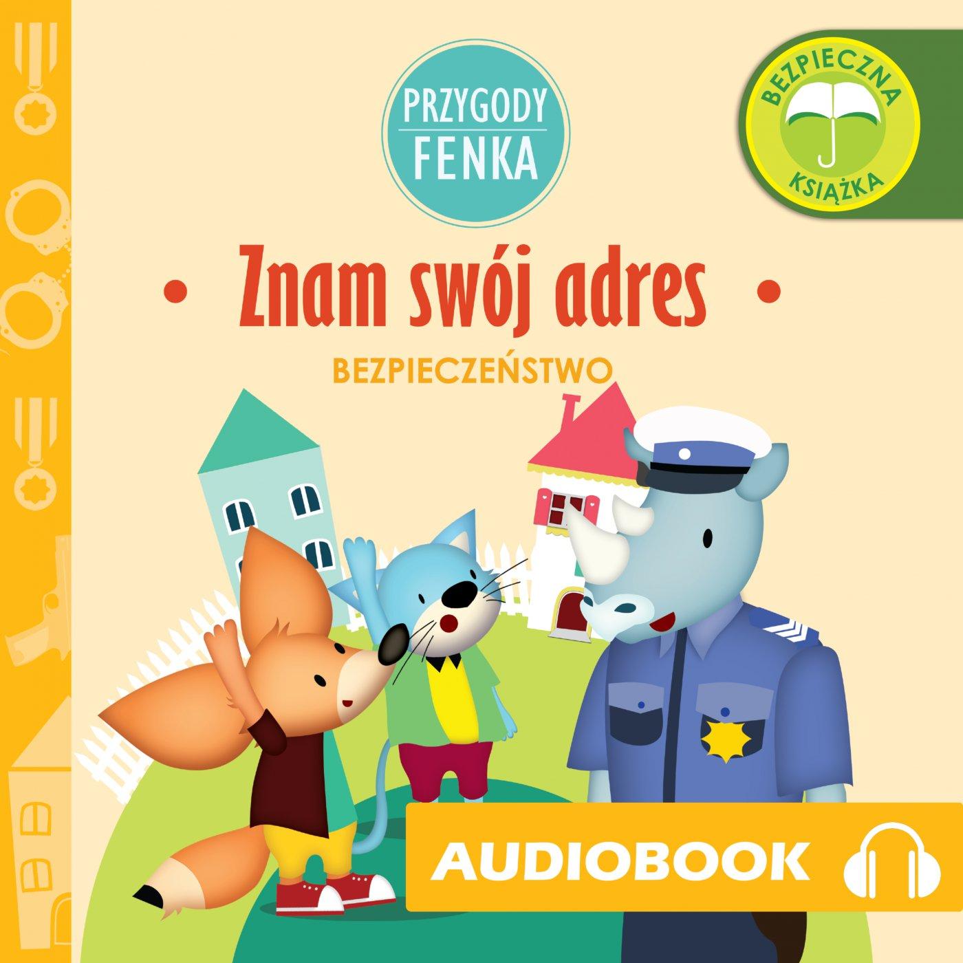 Przygody Fenka. Znam swój adres - Audiobook (Książka audio MP3) do pobrania w całości w archiwum ZIP