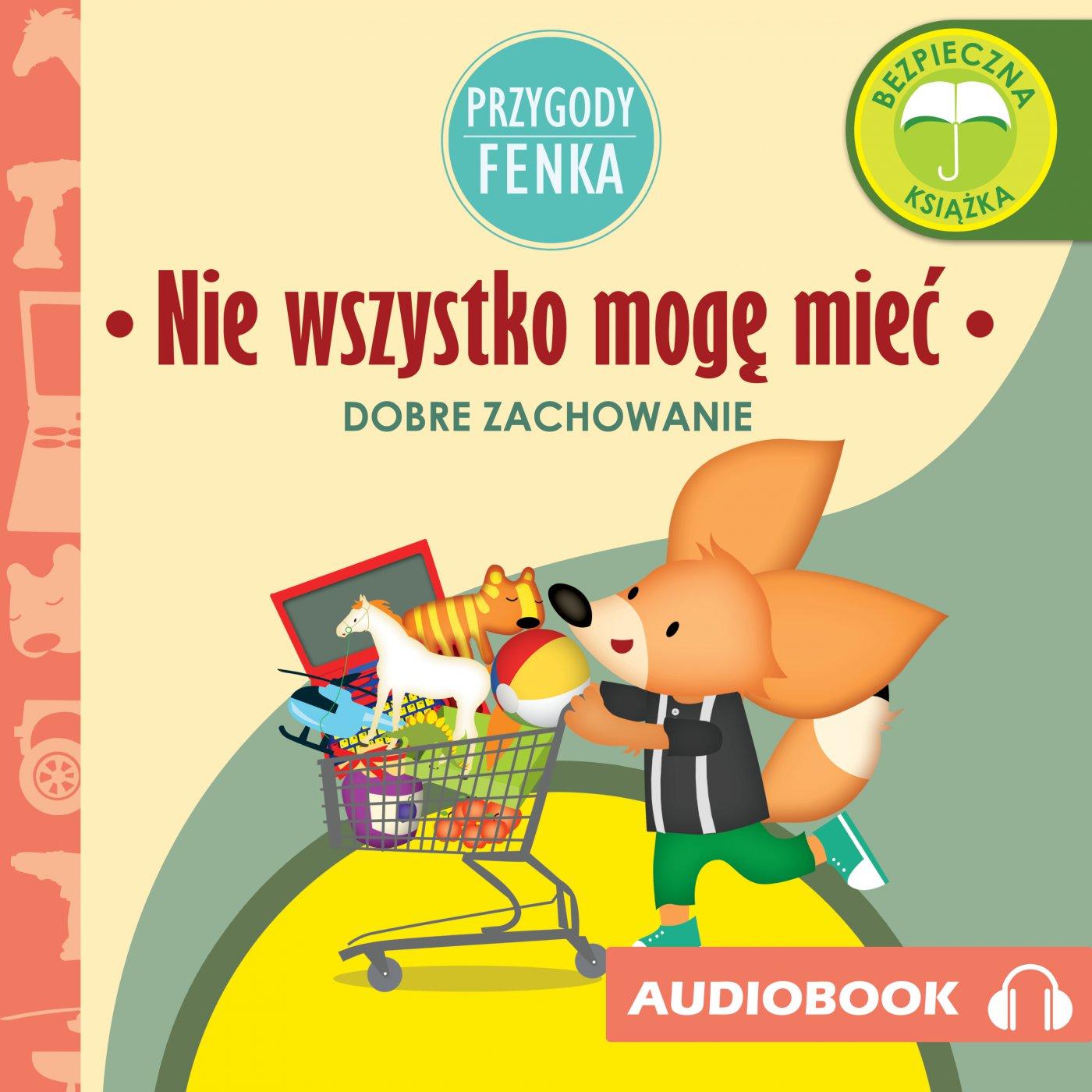 Przygody Fenka. Nie wszystko mogę mieć - Audiobook (Książka audio MP3) do pobrania w całości w archiwum ZIP