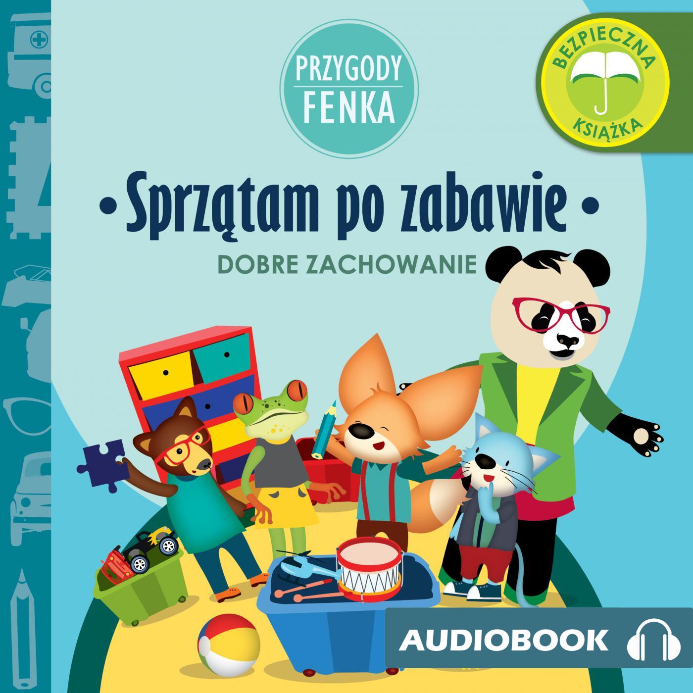 Przygody Fenka. Sprzątam po zabawie - Audiobook (Książka audio MP3) do pobrania w całości w archiwum ZIP