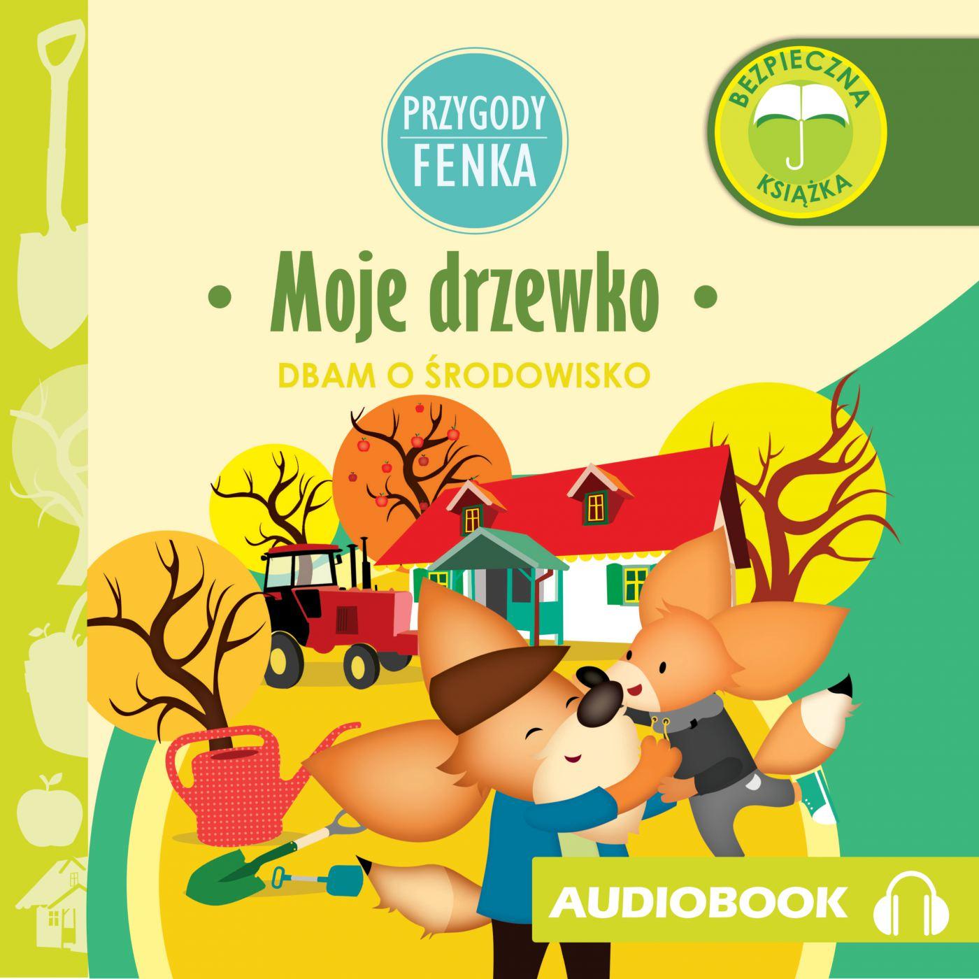 Przygody Fenka. Moje drzewko - Audiobook (Książka audio MP3) do pobrania w całości w archiwum ZIP